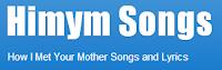 How I Met Your Mother Songs