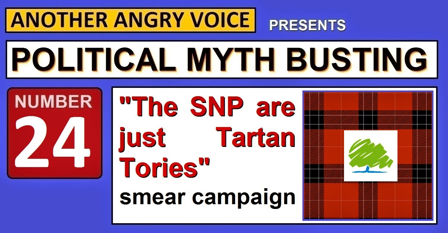 The Snp Are Just Tartan Tories Smear Campaign