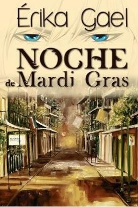 novela Noche de Mardi Gras Érika Gael