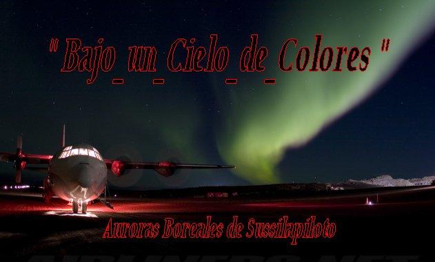 Bajo _un _Cielo _de _Colores - Auroras Boreales de Sussilapiloto