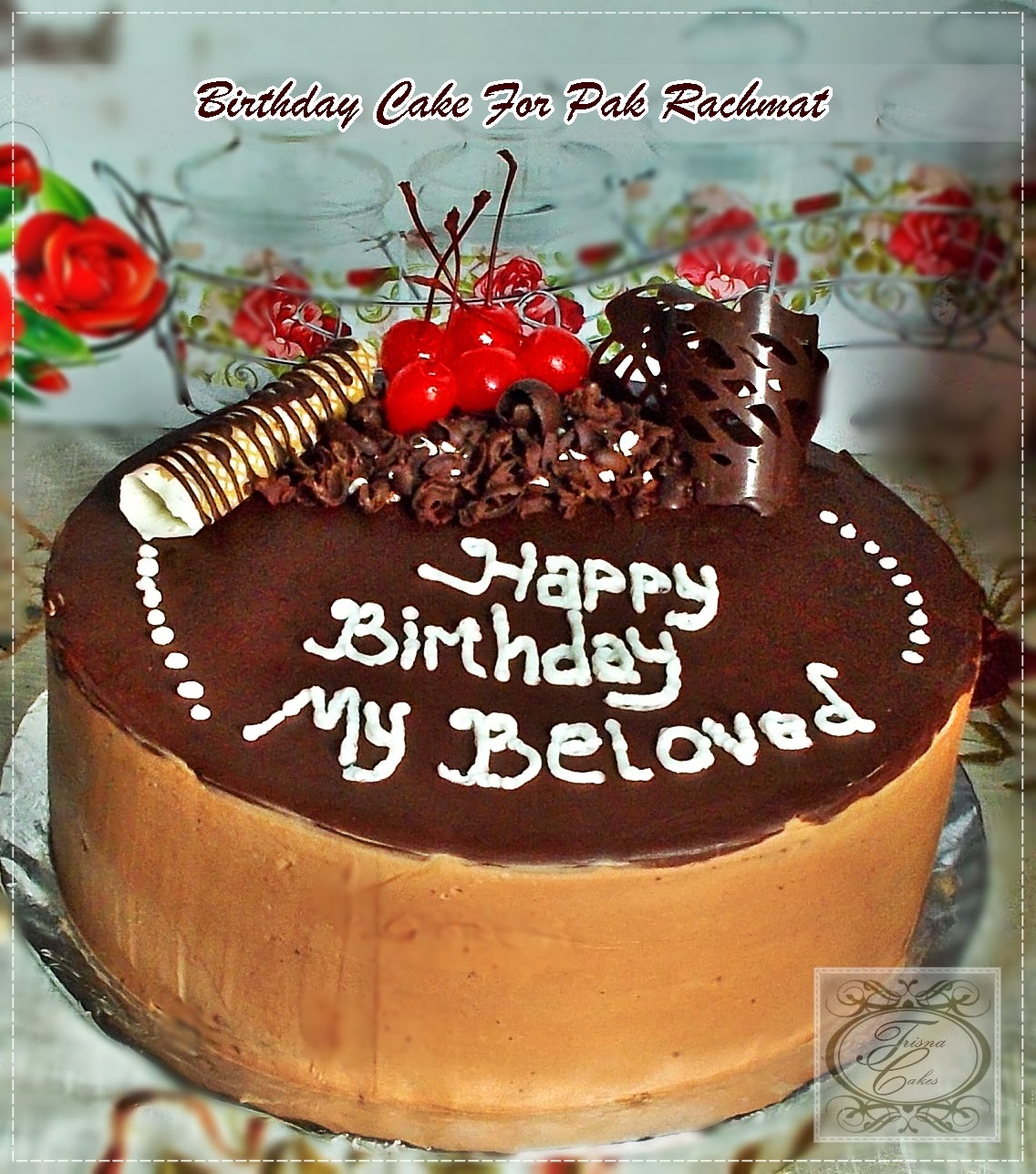 Trisna Cakes: BIRTHDAY CAKE FOR PAK RACHMAT