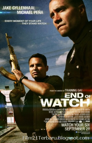 End of Watch 2012 di Bioskop