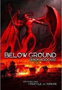 فيلم Below Ground Demon Holocaust رعب