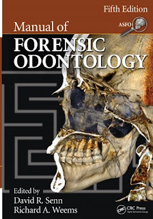Manual of Forensic Odontology, 5th Edition