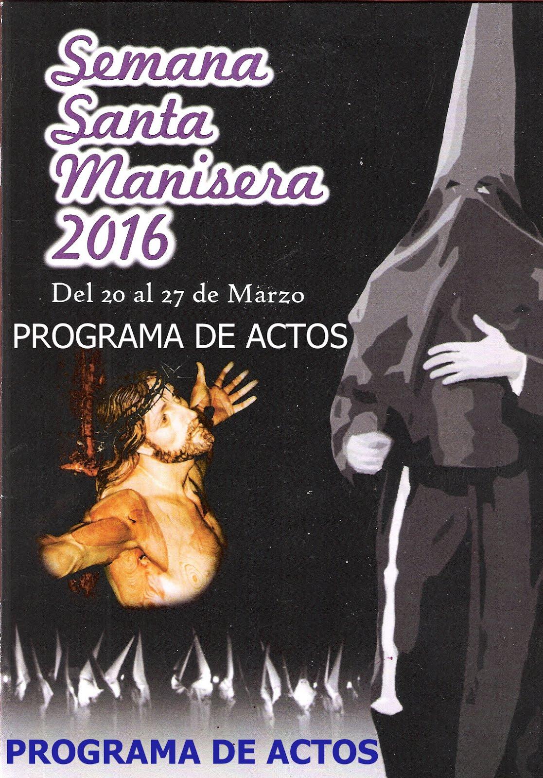 20.03.16 PROGRAMA DE LOS ACTOS DE LA SEMANA SANTA MANISERA DE 2016