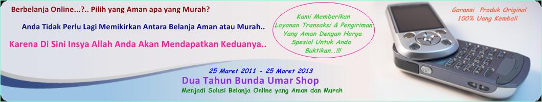 Bunda Umar Shop.. lebih murah, aman dan berkualitas