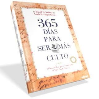 365 Dias Para Ser Mas Culto 365 Días Para Ser Más Culto [Libro]