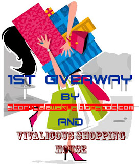 1st GiveAway by storysalawakya.blogspot.com and VIVALICIOUS SHOPPING HOUSE