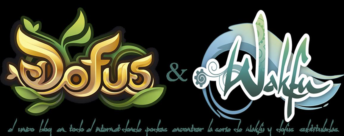 Wakfu temporada 2 y Dofus Subs