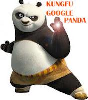 Manuver Kungfu GOOGLE Panda | Algoritma Google Terbaru : GOOGLE PANDA