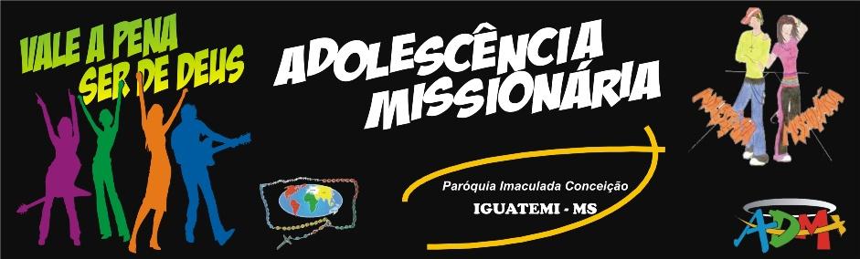 Adolescência Missionária - Iguatemi-MS - Fotos