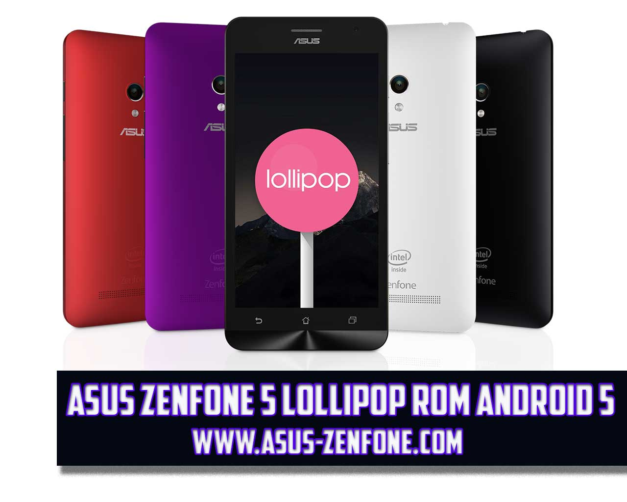 ROM] ASUS Zenfone 5 A500CG Android 5.0 Lollipop Download