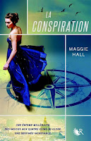 Maggie Hall - La conspiration T1