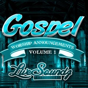 [dead] Live Soundz Productions - Gospel Worship Announcements Vol 1 screenshot
