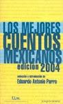 Los mejores cuentos mexicanos 2004, edición de Eduardo Antonio Parra