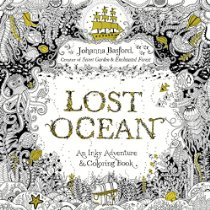 Lost Ocean: An Inky Adventure and Coloring Book. By Johanna Basford