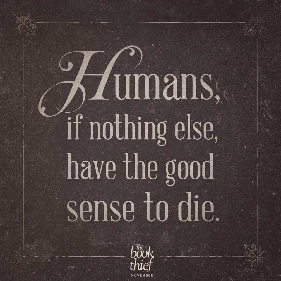 humans if nothing else have the good sense to die
