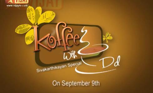 Koffee with DD | Promo Version 1,2,3,4 SivaKarthikeyan Special,Sathyaraj, Vijay Tv Vinayagar Chaurthi Special Program Show