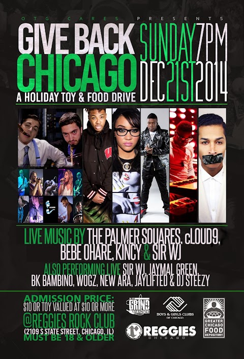 CHICAGO EVENT: OTG Cares Charity Event @ Reggies ft. The Palmer Squares, Kincy, Bebe O'Hare & more (12/21)