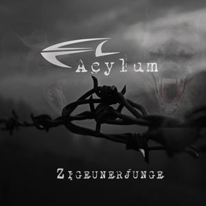Acylum - Zigeunerjunge (EP 2015)
