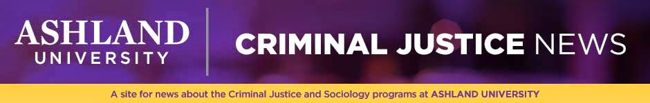 Ashland University Criminal Justice News