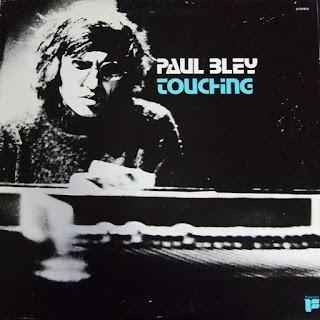 Paul Bley, Touching