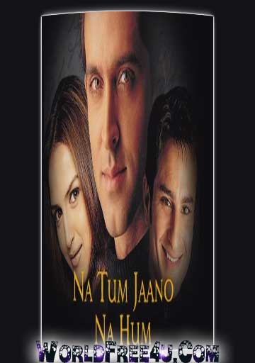 Poster Of Bollywood Movie Na Tum Jaano Na Hum (2002) 300MB Compressed Small Size Pc Movie Free Download World4ufree.Org