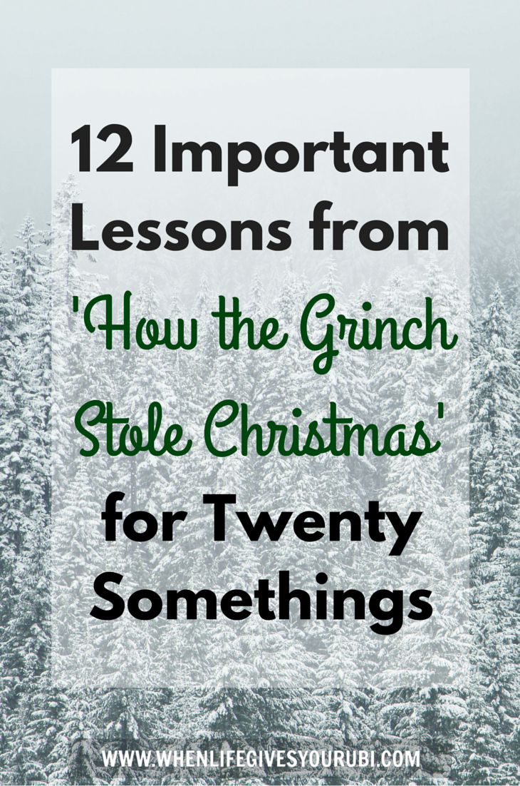 12 Important Lessons From How The Grinch Stole Christmas