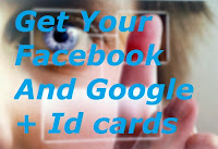 how to get facebook and google + id card
