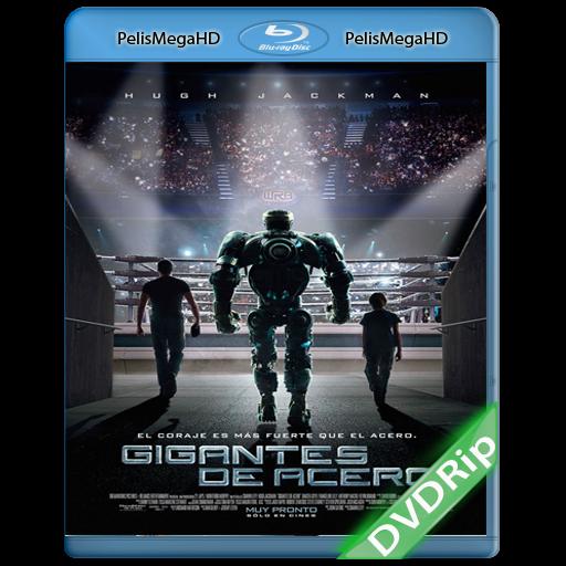 Gigantes de Acero (2011) DVDRip Español Latino