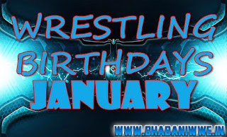 Wrestling Birthdays » January