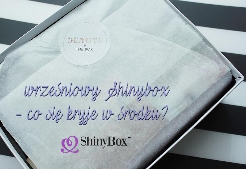 Wrześniowy Shinybox - co kryje się w środku?