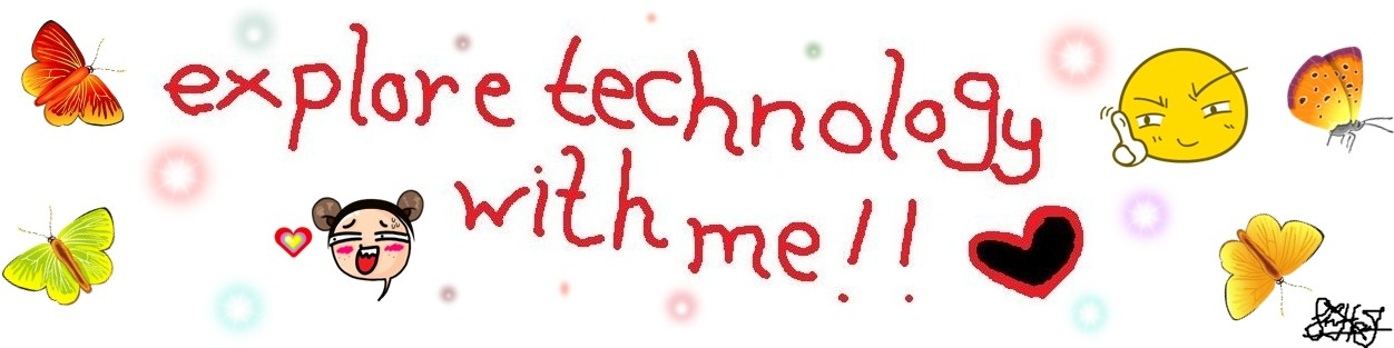 explore technology with me