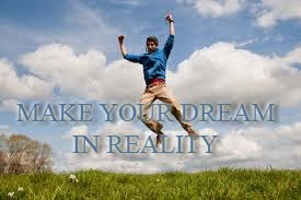 Make Your Dream Real