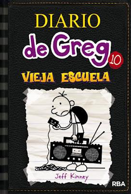 LIBRO - El Diario de Greg 10 Vieja Escuela Jeff Kinney (RBA Molino - 3 Noviembre 2015) LITERATURA INFANTIL & JUVENIL Edición papel | Comprar en Amazon España