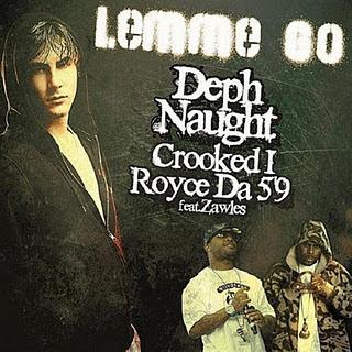 Deph Naught - Lemme Go