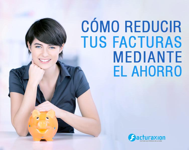 Cómo reducir tus facturas mediante el ahorro