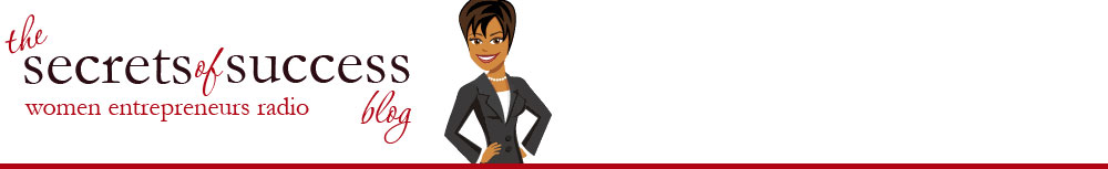 Women Entrepreneurs - The Secrets of Success blog