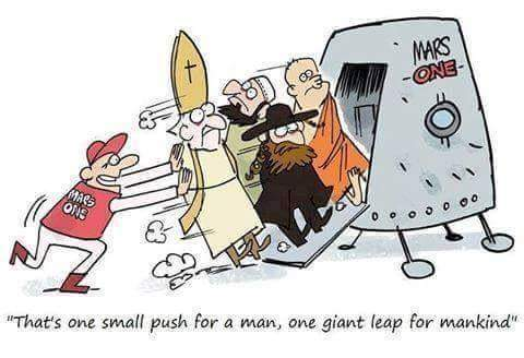 Mars One - one small push for a man - religious cartoon