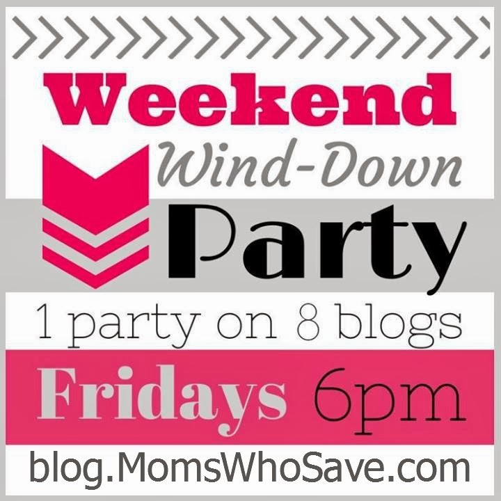 Weekend Wind Down Link Party --  MomsWhoSave