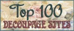 I'm in The Top 100 Decoupage Sites