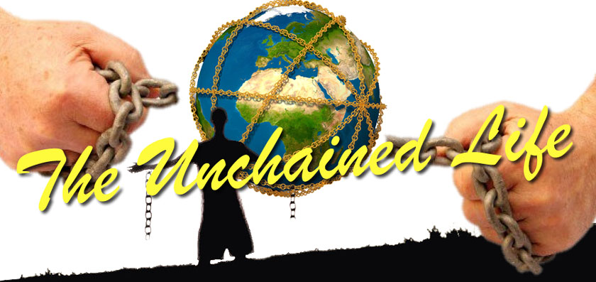 The Unchained Life