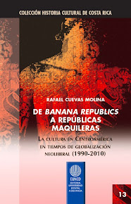 "NUEVO: ""De banana republics a repblicas maquileras"", de Rafael Cuevas Molina"