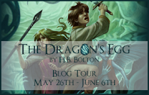 The Dragon's Egg (Relics of Mysticus #3) by H.B. Bolton