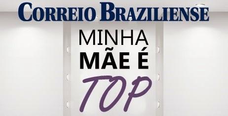 Minha mãe é top Correio Braziliense