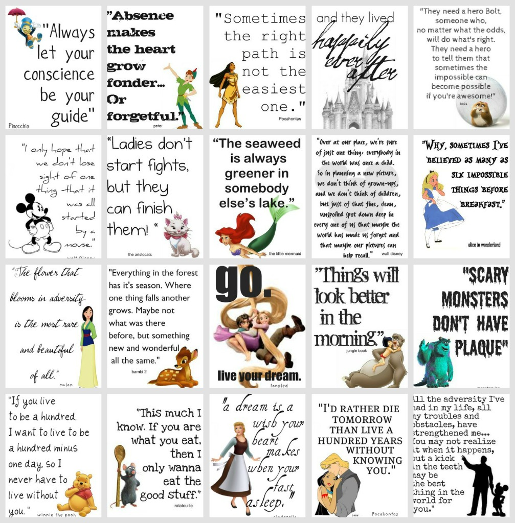 and because i   m insane and neurotic  i made over 40    there is    Disney Movie Quotes About Life
