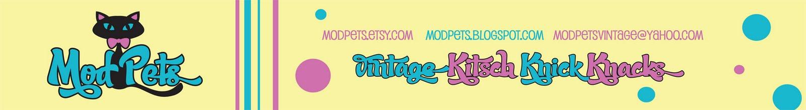ModPets Vintage Kitsch