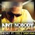 """Audio:  Theory ft Juelz Santana """"Ain't Nobody"""""""