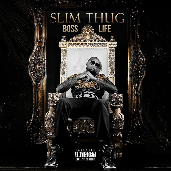 Slim Thug - Boss Life   Cover