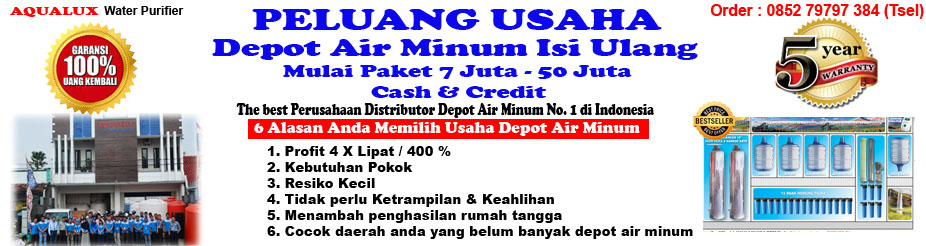AQUALUX II No.1 di Indonesia Pusat Depot Air II 0852 79797 384, Mulai 7 Juta Depot Air Minum Isi